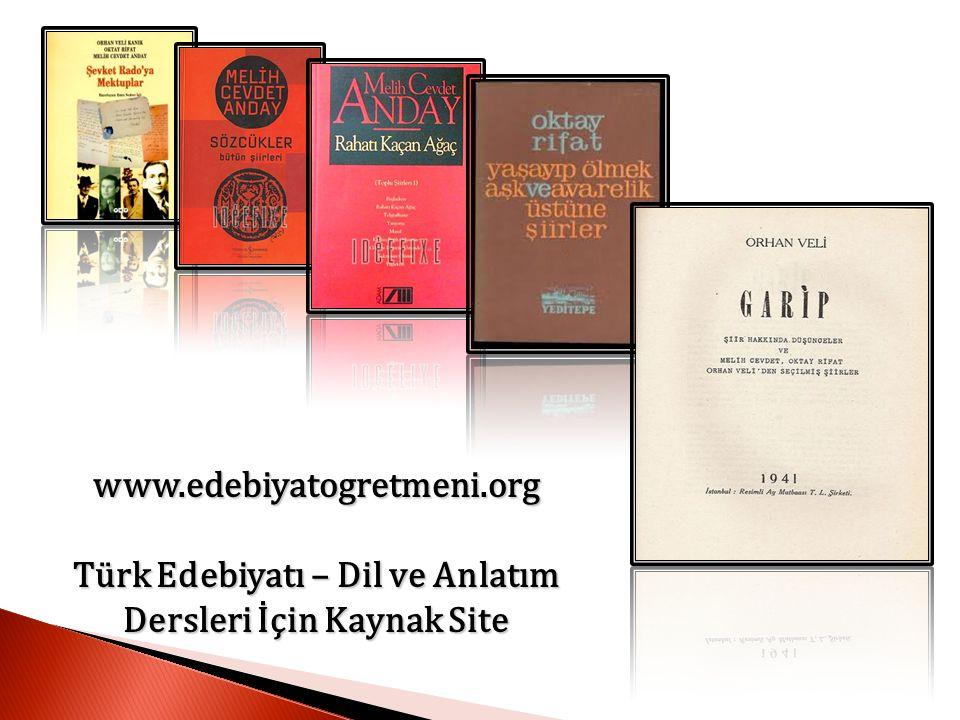Türk Edebiyatı – Dil ve Anlatım Dersleri İçin Kaynak Site