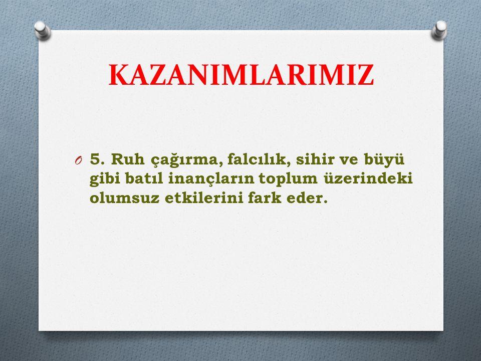KAZANIMLARIMIZ 5.