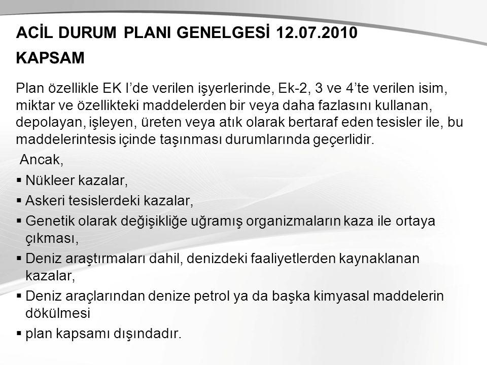 ACİL DURUM PLANI GENELGESİ 12.07.2010