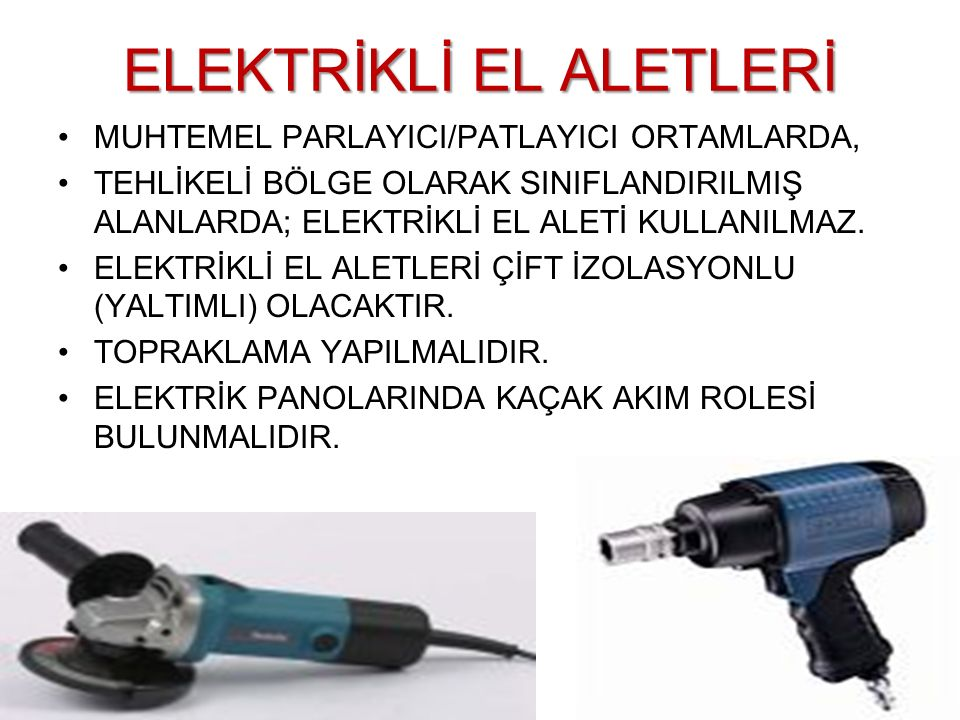 ELEKTRİKLİ EL ALETLERİ