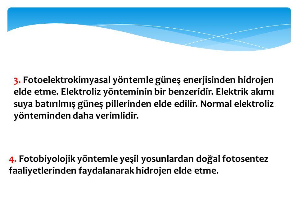 3. Fotoelektrokimyasal yöntemle güneş enerjisinden hidrojen elde etme