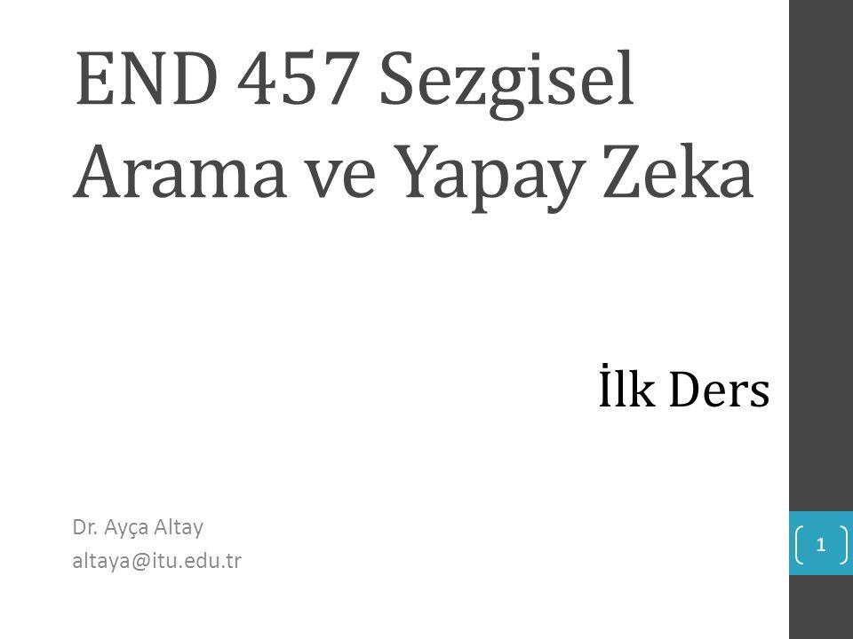 END 457 Sezgisel Arama ve Yapay Zeka