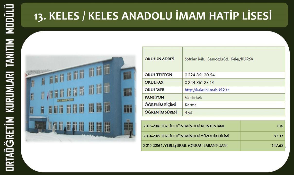 13. KELES / KELES ANADOLU İMAM HATİP LİSESİ