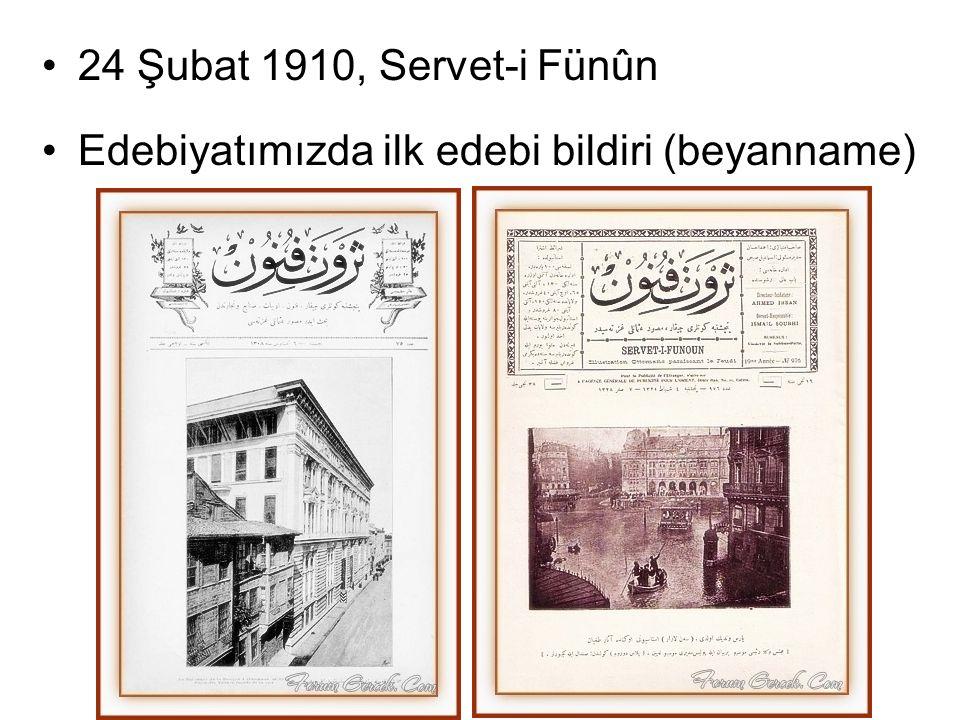 24 Şubat 1910, Servet-i Fünûn Edebiyatımızda ilk edebi bildiri (beyanname)
