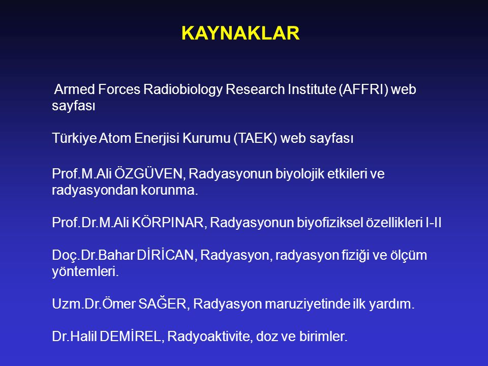 KAYNAKLAR Armed Forces Radiobiology Research Institute (AFFRI) web