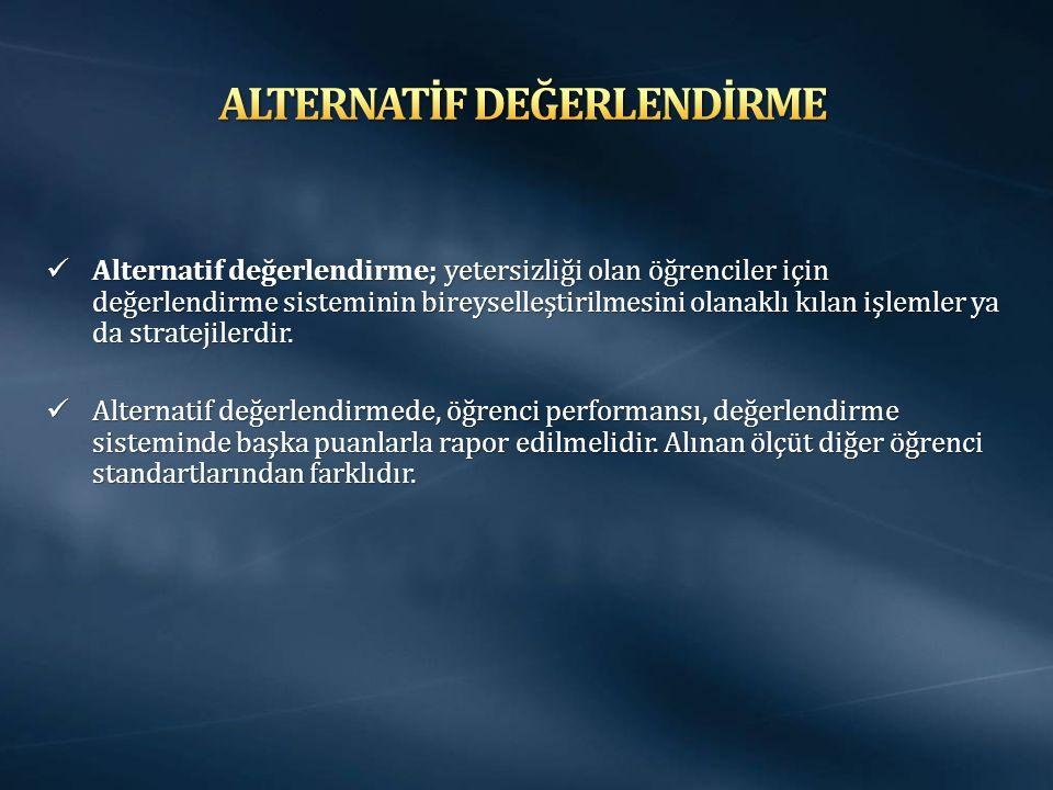 ALTERNATİF DEĞERLENDİRME