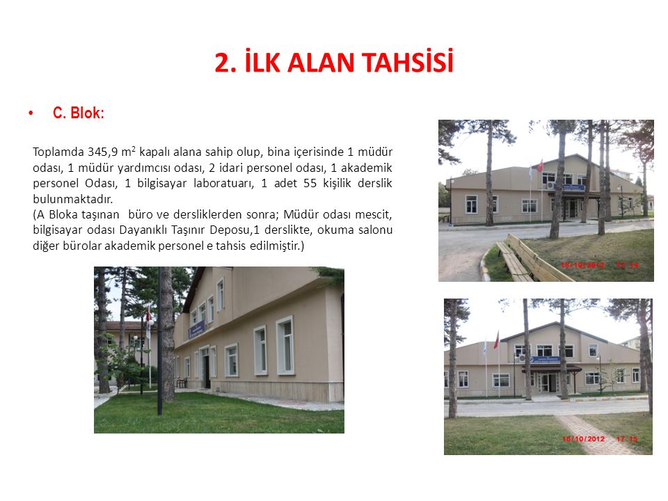 2. İLK ALAN TAHSİSİ C. Blok: