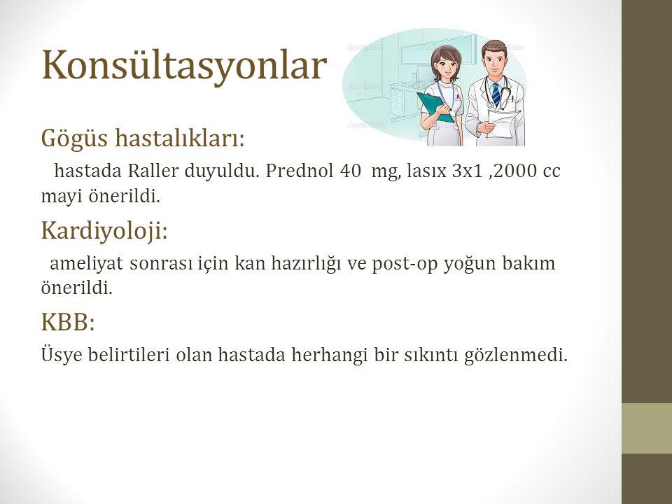 Konsültasyonlar Gögüs hastalıkları: Kardiyoloji: KBB:
