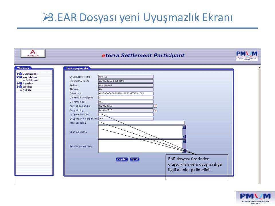 3.EAR Dosyası yeni Uyuşmazlık Ekranı