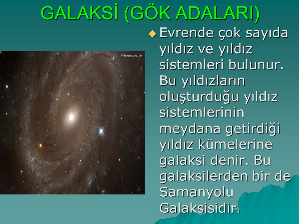 GALAKSİ (GÖK ADALARI)