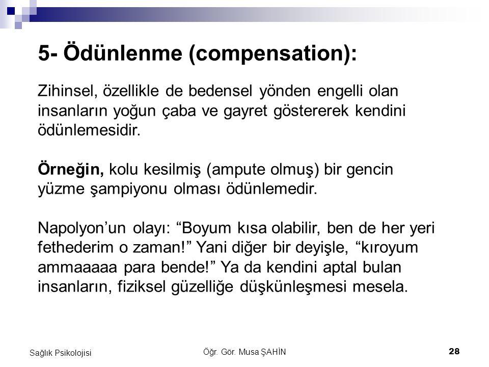 5- Ödünlenme (compensation):