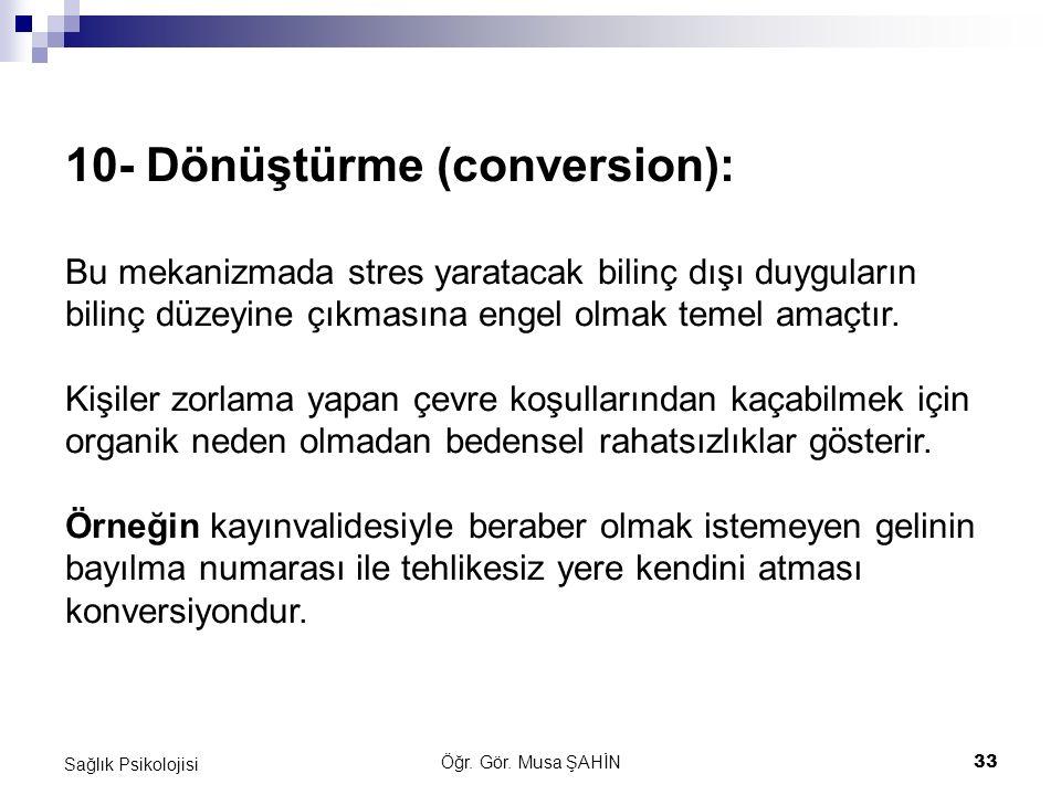 10- Dönüştürme (conversion):