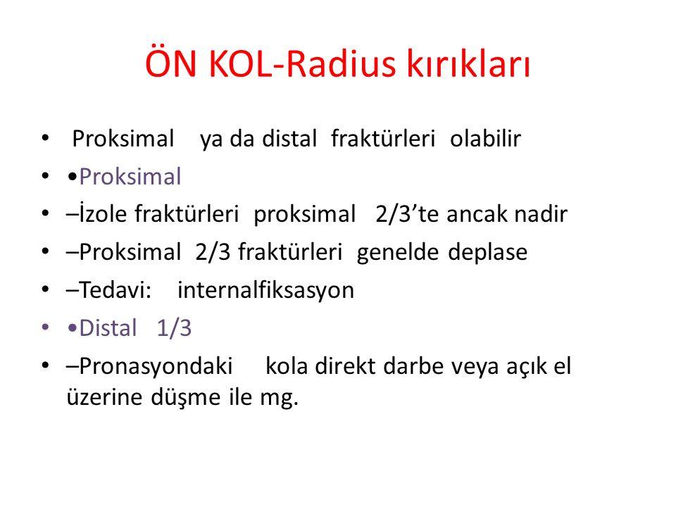 ÖN KOL-Radius kırıkları
