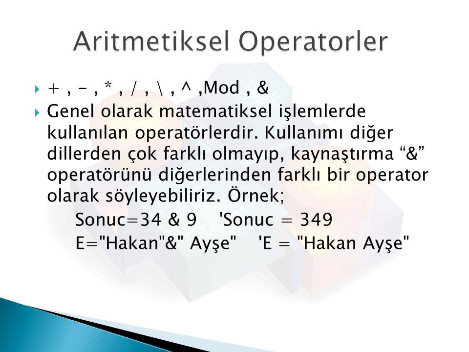 Aritmetiksel Operatorler