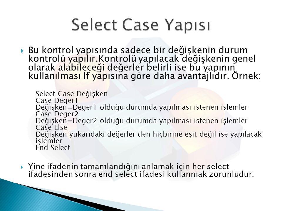Select Case Yapısı
