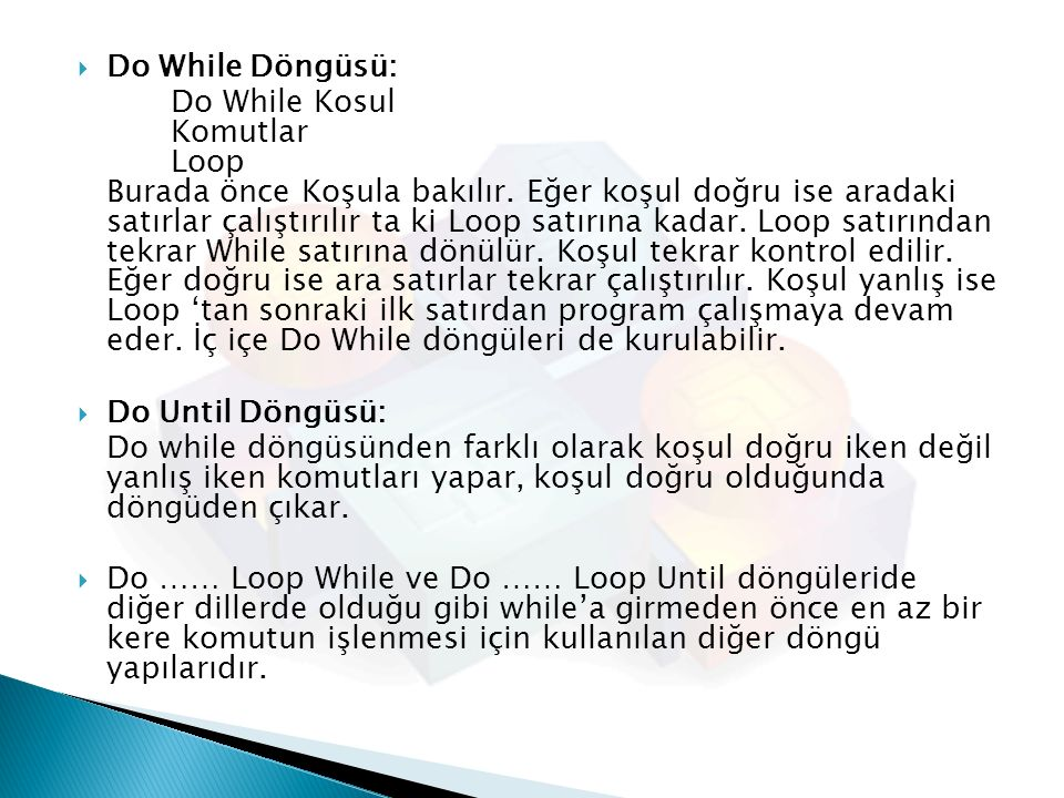 Do While Döngüsü:
