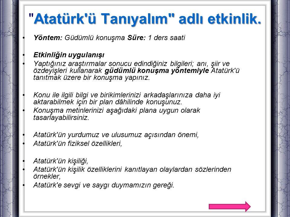 Atatürk ü Tanıyalım adlı etkinlik.