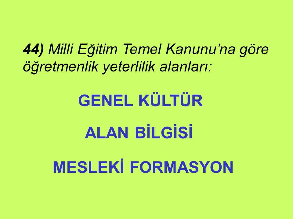 GENEL KÜLTÜR ALAN BİLGİSİ MESLEKİ FORMASYON