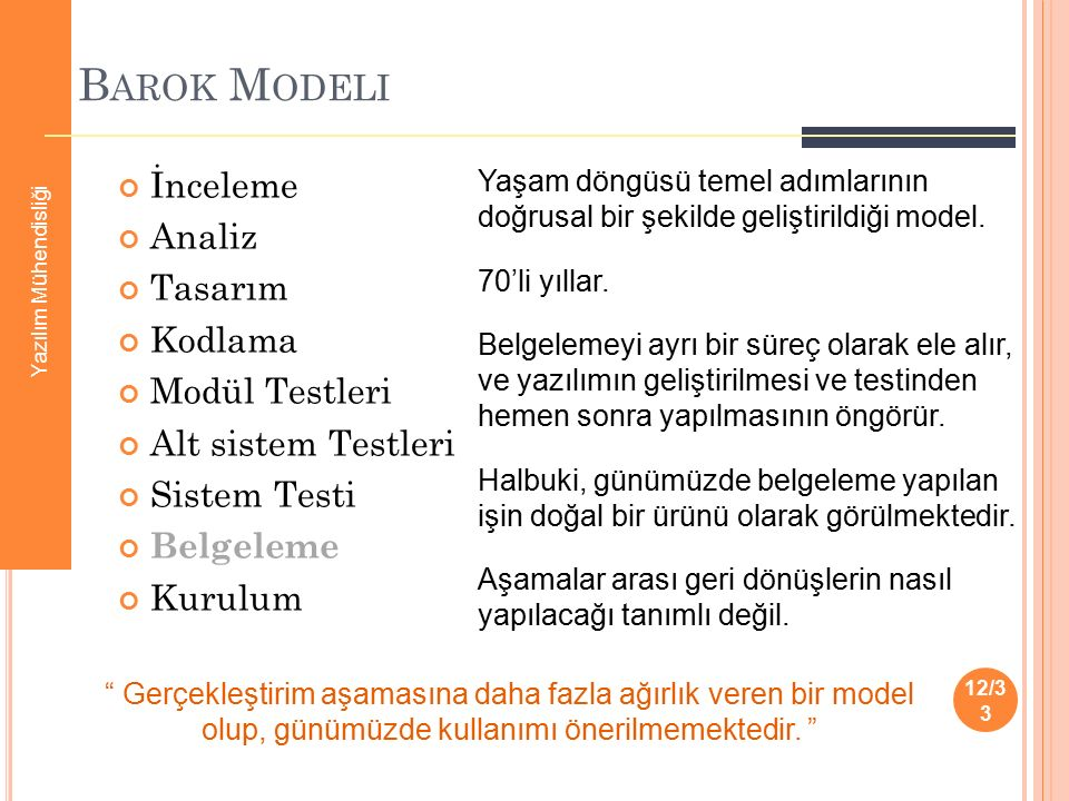 Barok Modeli İnceleme Analiz Tasarım Kodlama Modül Testleri
