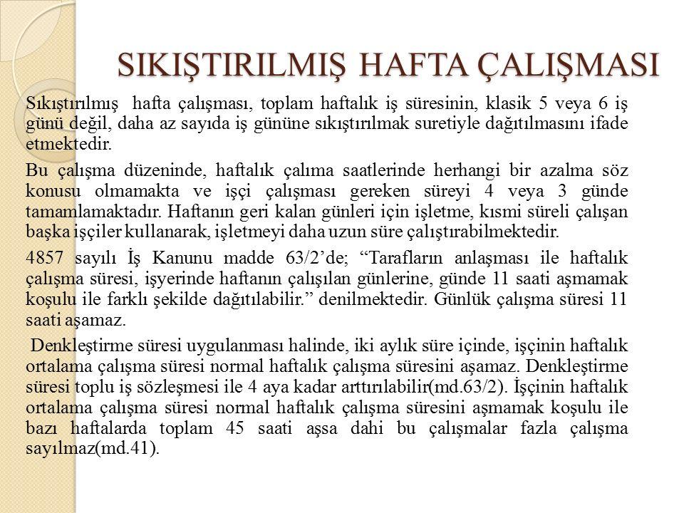 SIKIŞTIRILMIŞ HAFTA ÇALIŞMASI