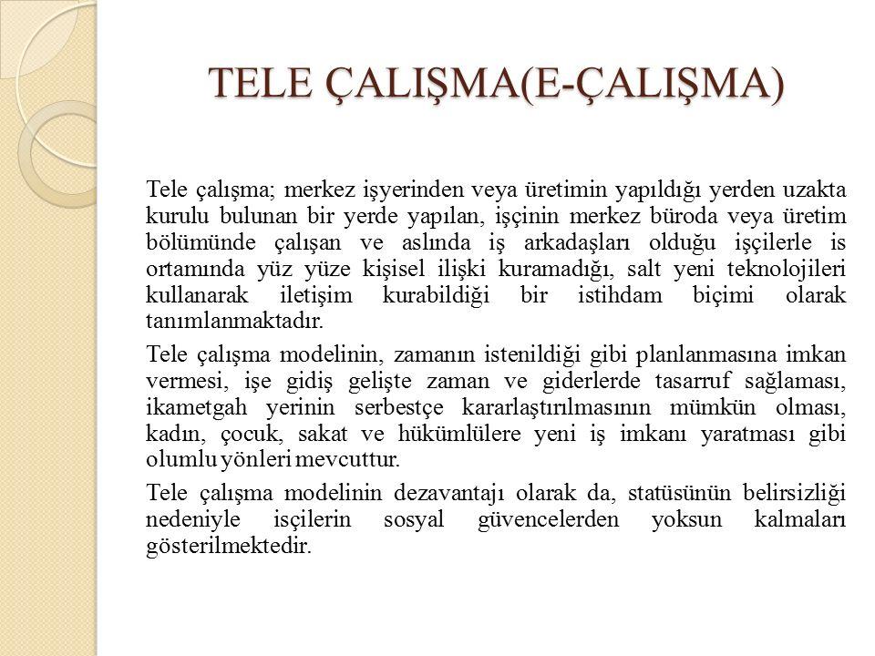 TELE ÇALIŞMA(E-ÇALIŞMA)