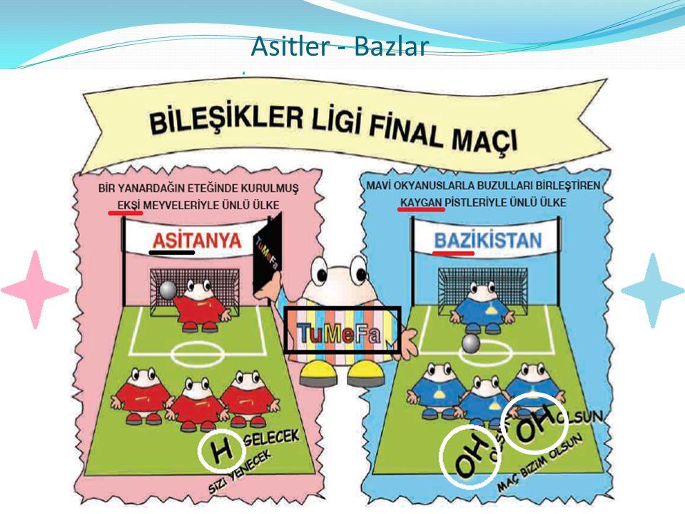 Asitler - Bazlar