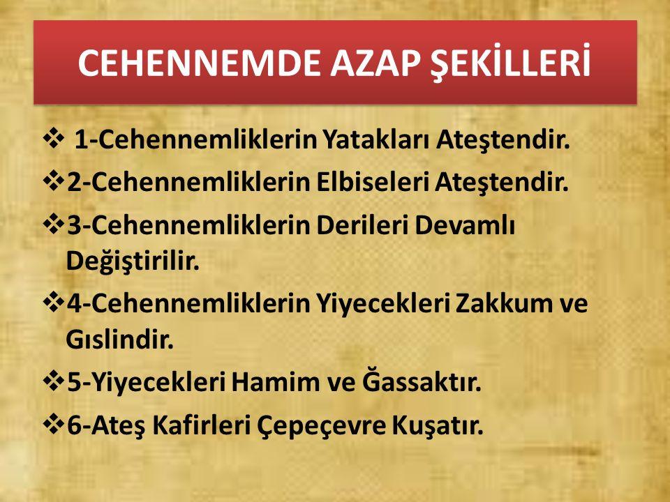 CEHENNEMDE AZAP ŞEKİLLERİ