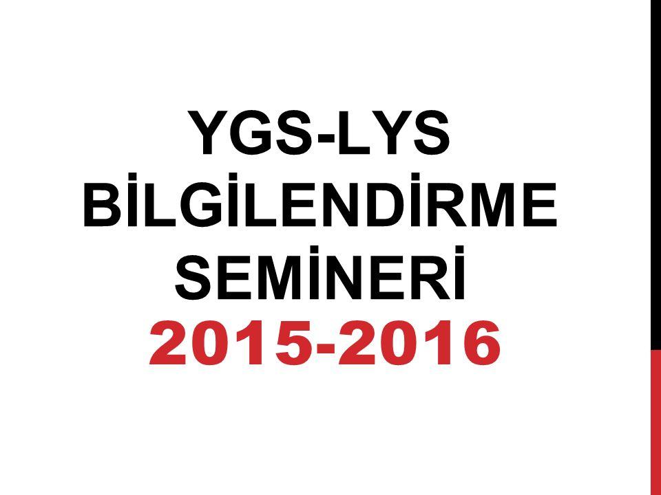 YGS-LYS BİLGİLENDİRME SEMİNERİ