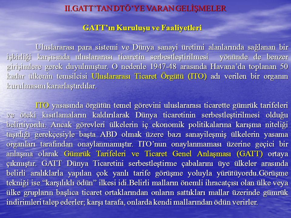 II.GATT'TAN DTÖ'YE VARAN GELİŞMELER