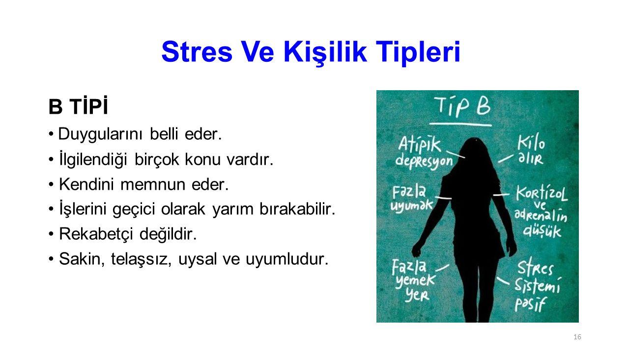 Stres Ve Kişilik Tipleri
