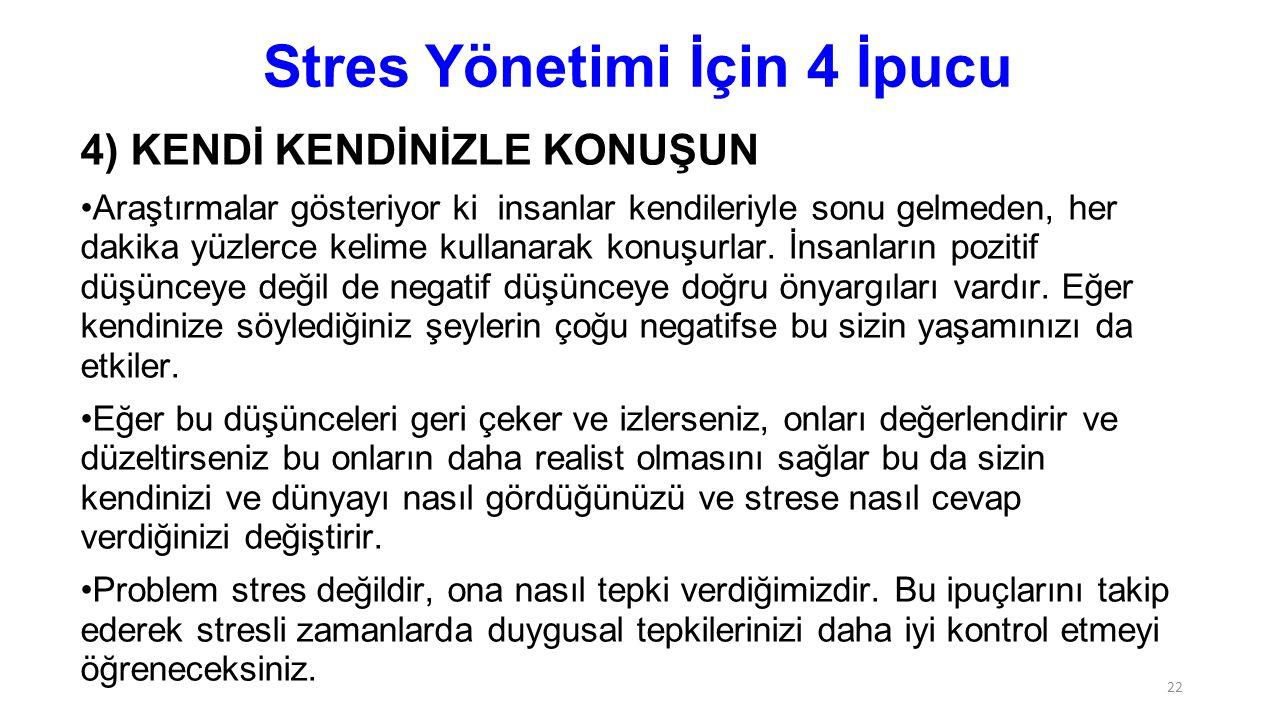 Stres Yönetimi İçin 4 İpucu