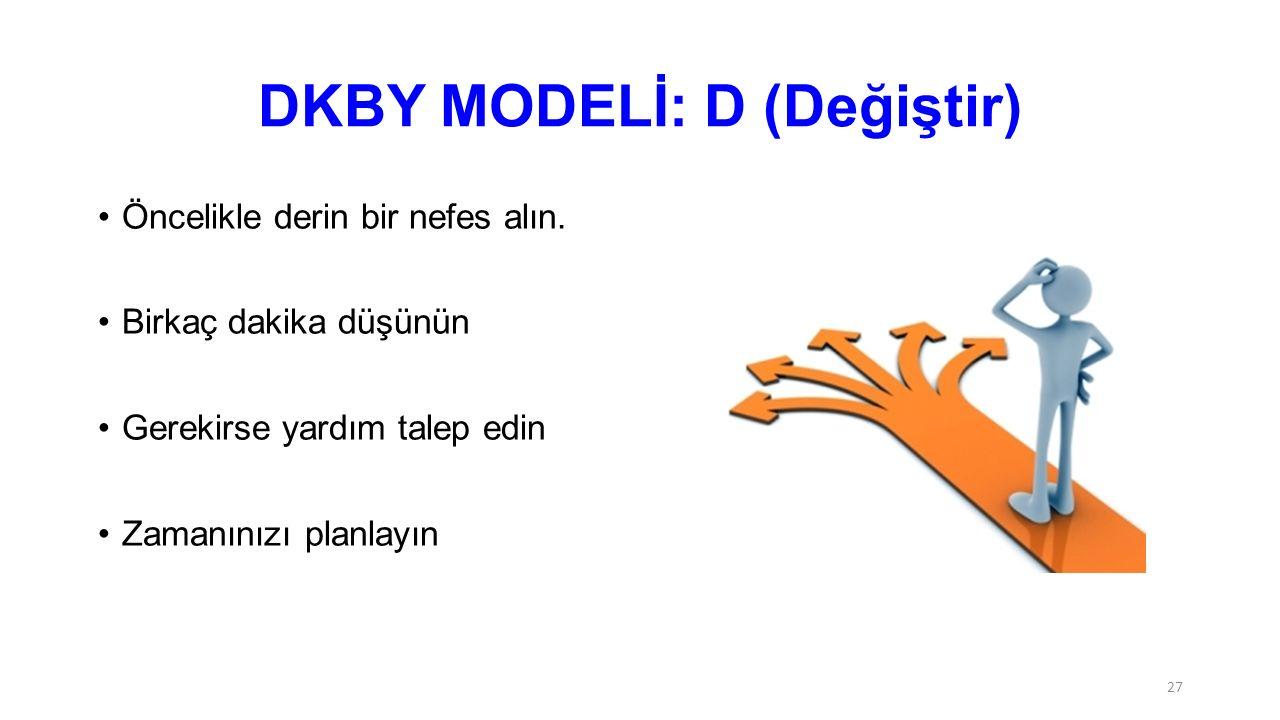 DKBY MODELİ: D (Değiştir)