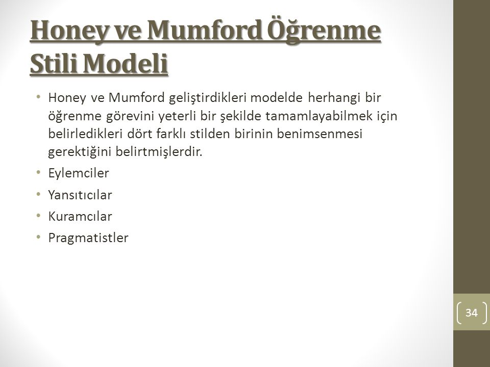 Honey ve Mumford Öğrenme Stili Modeli