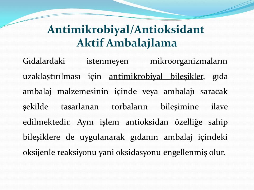 Antimikrobiyal/Antioksidant