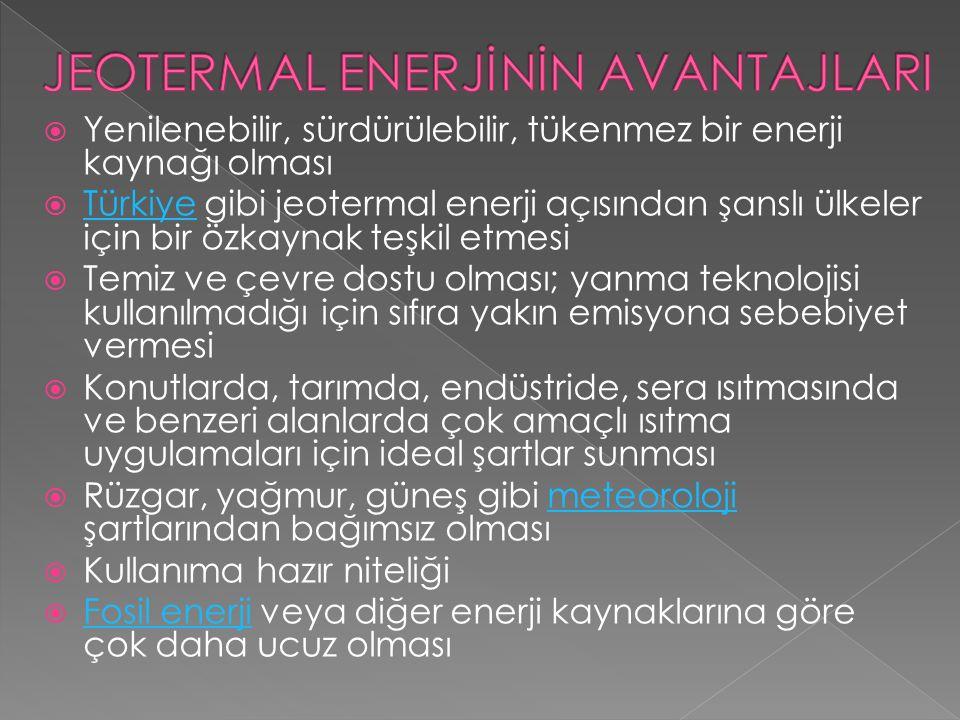 JEOTERMAL ENERJİNİN AVANTAJLARI