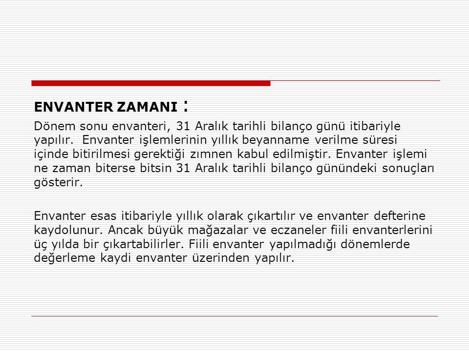 ENVANTER ZAMANI :