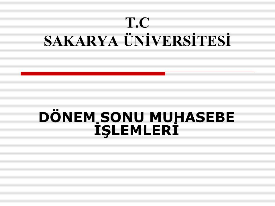 T.C SAKARYA ÜNİVERSİTESİ