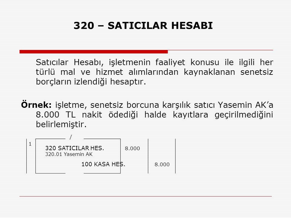 320 – SATICILAR HESABI