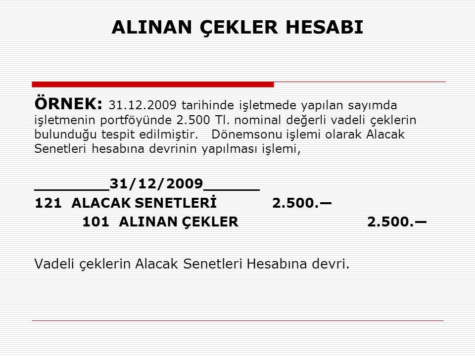 ALINAN ÇEKLER HESABI