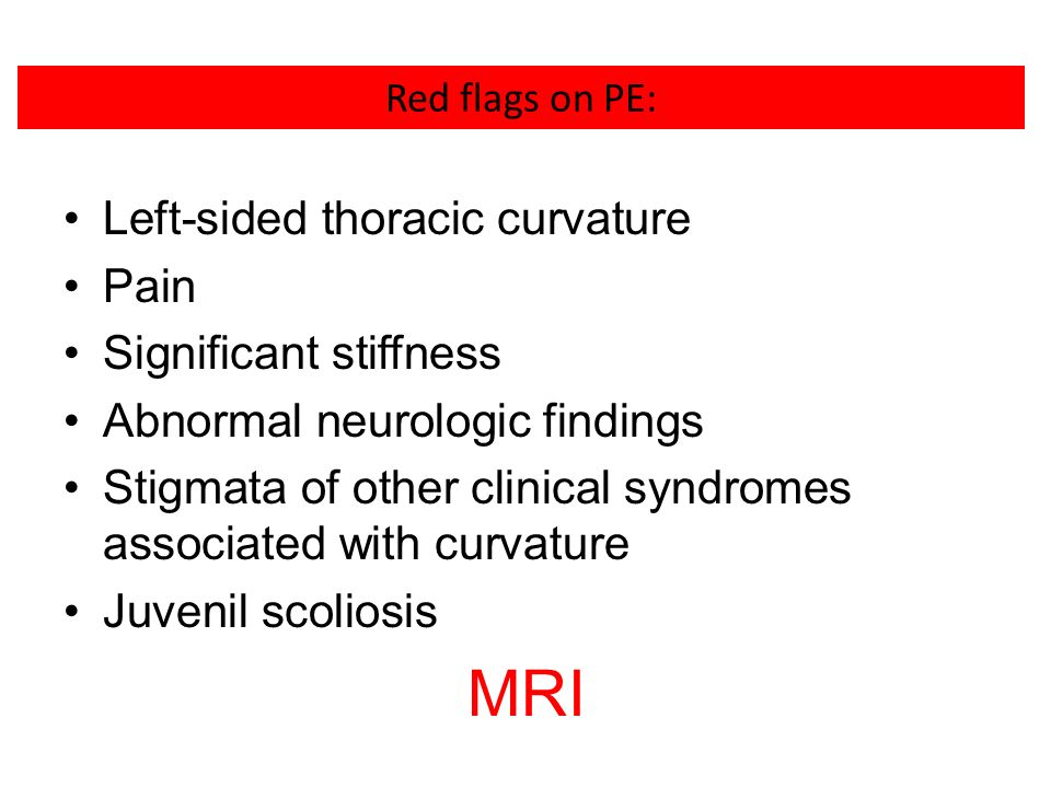MRI Left-sided thoracic curvature Pain Significant stiffness