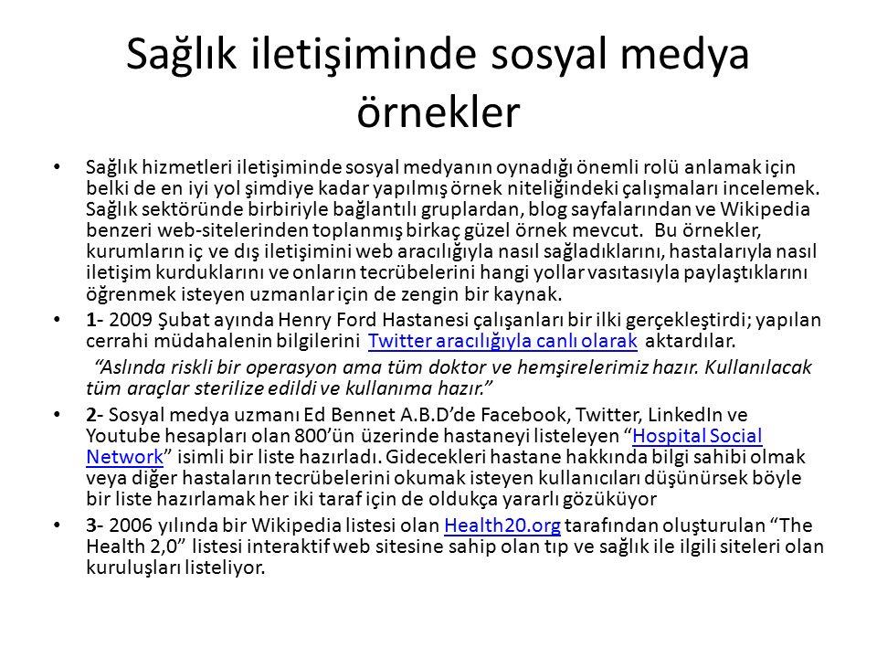 Sağlık iletişiminde sosyal medya örnekler