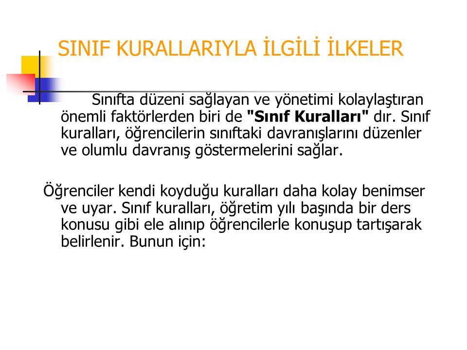 SINIF KURALLARIYLA İLGİLİ İLKELER