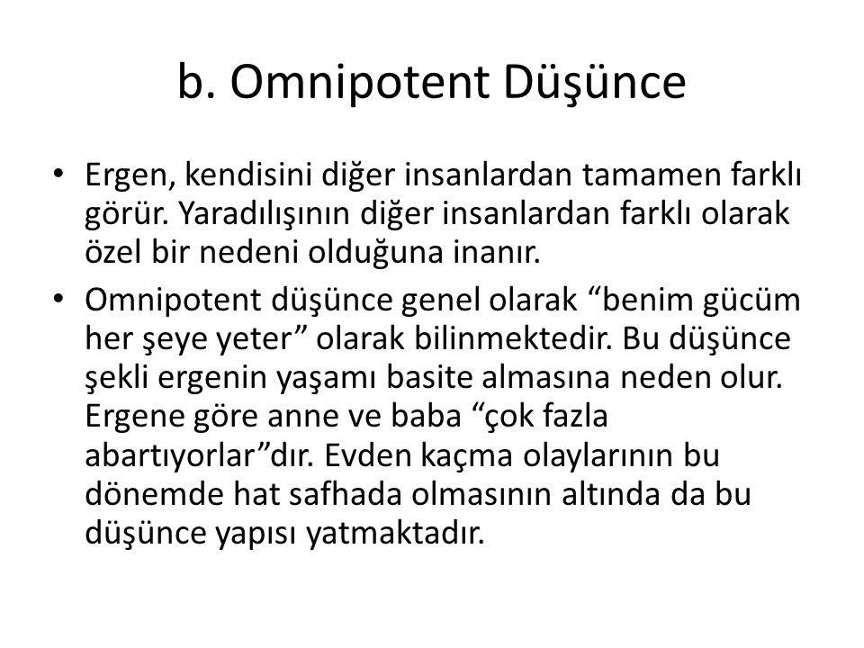 b. Omnipotent Düşünce
