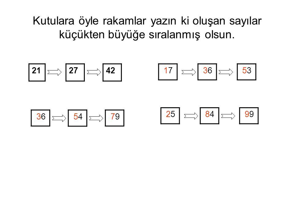 Kutulara öyle rakamlar yazın ki oluşan sayılar küçükten büyüğe sıralanmış olsun.