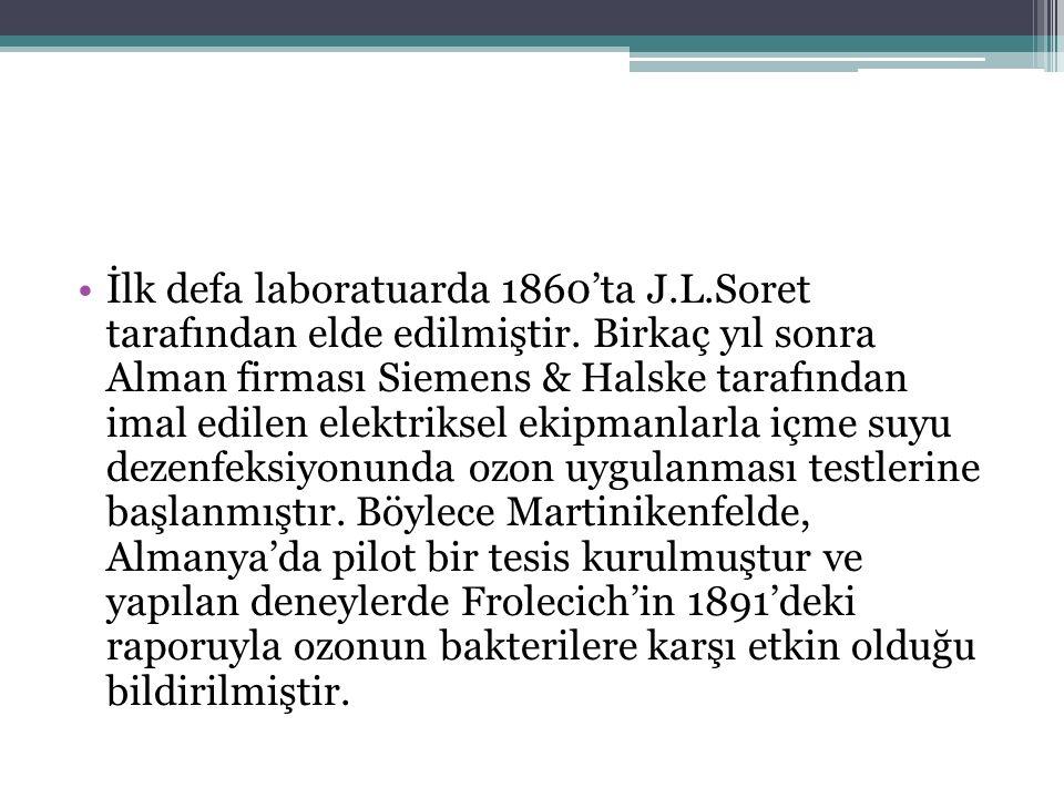 İlk defa laboratuarda 1860'ta J. L. Soret tarafından elde edilmiştir