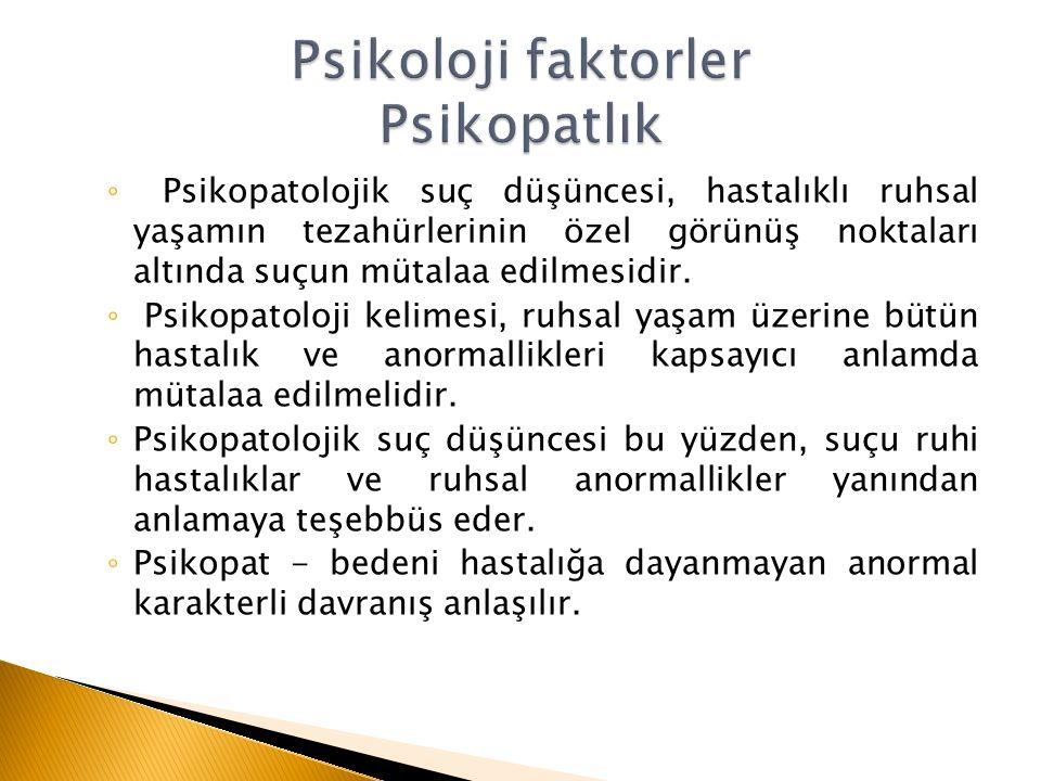 Psikoloji faktorler Psikopatlık