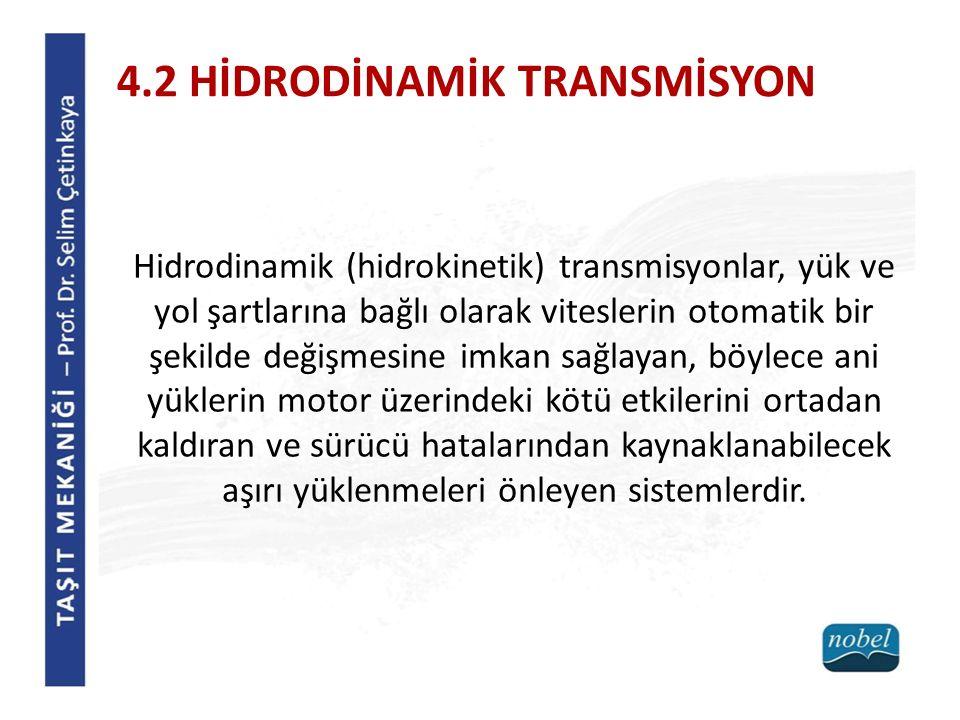 4.2 HİDRODİNAMİK TRANSMİSYON