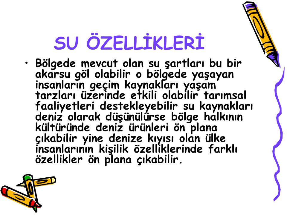 SU ÖZELLİKLERİ