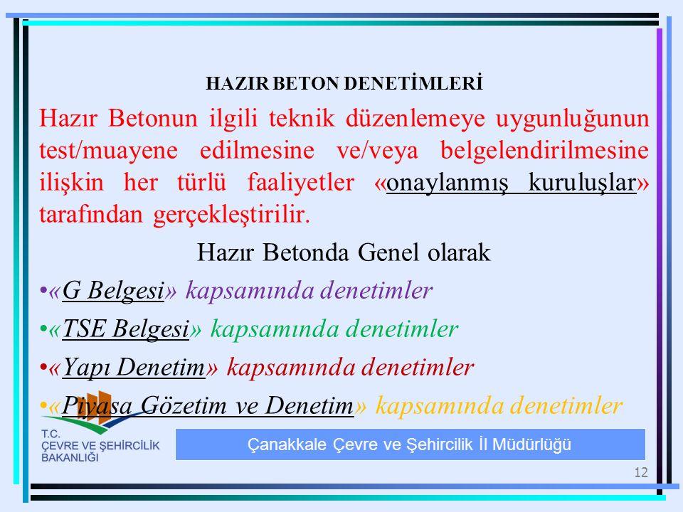 HAZIR BETON DENETİMLERİ