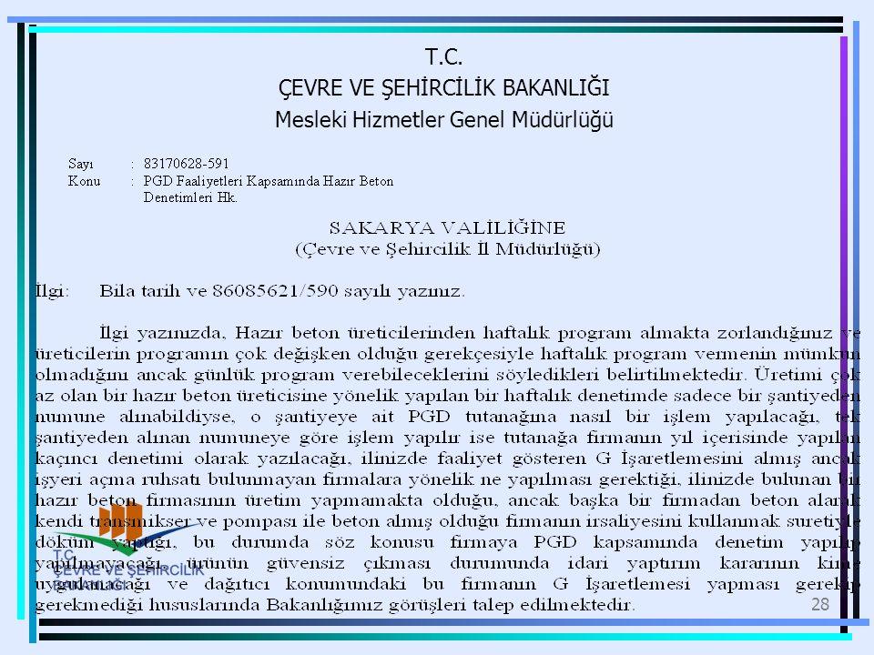 T.C. ÇEVRE VE ŞEHİRCİLİK BAKANLIĞI Mesleki Hizmetler Genel Müdürlüğü